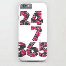 24-7/365 (Lipstick) Slim Case iPhone 6s