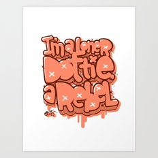 I am Loner Dottie a Rebel Art Print