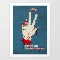 Who want some peace? Art Print