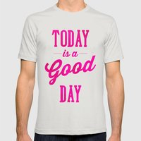 Today is a good day Mens Fitted Tee Silver SMALL