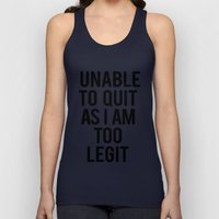 Unable To Quit As I Am T… Unisex Tank Top