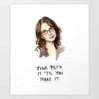 Tina Fey'k It Til You Make It - Watercolor Tina Fey Illustration Art Print