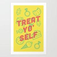 Art Print featuring Treat Yo' Self by Zeke Tucker