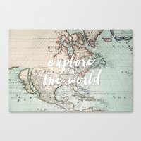 Explore The World Canvas Print