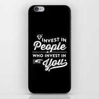 Invest In People Who Inv… iPhone & iPod Skin
