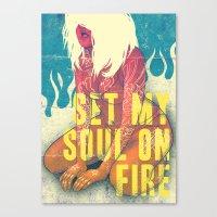 Set my soul on fire Canvas Print