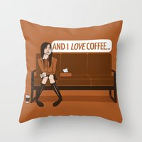 and I LOVE Coffee... / Gilmore Girls Quote Throw Pillow
