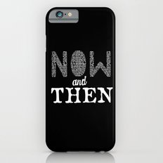 Now and then iPhone 6 Slim Case