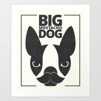 Big Mostacho Dog Art Print