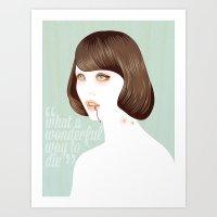 What A Wonderful Way To … Art Print