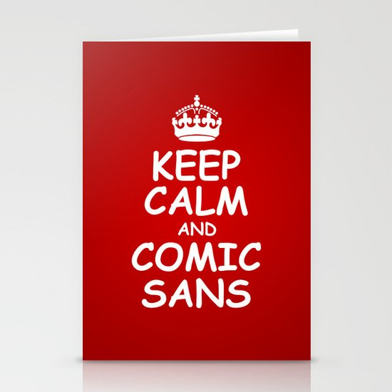 keep calm and comic sans. Stationery Card