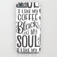I LIKE MY COFFEE BLACK L… iPhone 6 Slim Case