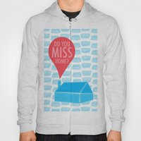 Do You Miss Home Hoody