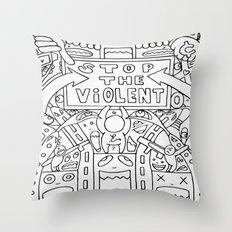 Stop The Violent Throw Pillow