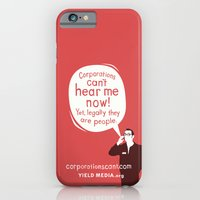 iPhone & iPod Case featuring Corporations Can't Hear Me Now by Yield Media