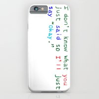 WHAT DID YOU SAY? iPhone 6 Slim Case