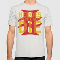 Heroes Eventually Die Mens Fitted Tee Silver SMALL
