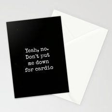 Don't Put Me Down For cardio Stationery Cards