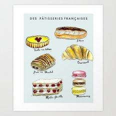 Des Pattisseries Francais Art Print