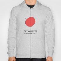 SKY WALKERS By ISHISHA P… Hoody