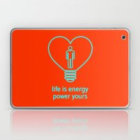 Life is energy, power yours! Laptop & iPad Skin