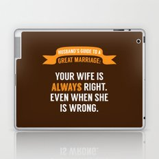 Wife is Always Right. Laptop & iPad Skin