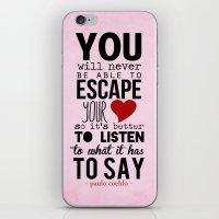 Your Heart - Paulo Coelh… iPhone & iPod Skin