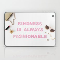kindness is always fashionable Laptop & iPad Skin