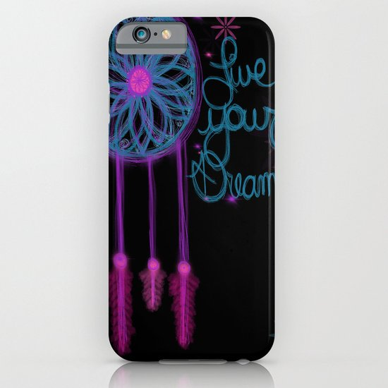 Live Your Dreams iPhone & iPod Case
