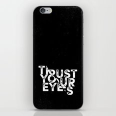 Trust Your Eyes iPhone & iPod Skin