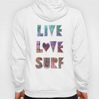 Live Love Surf - I Hoody
