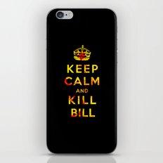 Keep Calm and Kill Bill iPhone & iPod Skin