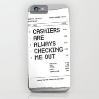Cashiers Are Always Chec… iPhone 6 Slim Case