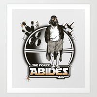 The Force Abides Art Print