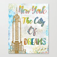 New York The City Of Dre… Canvas Print