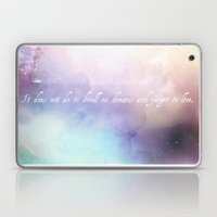 It Does Not Do To Dwell … Laptop & iPad Skin