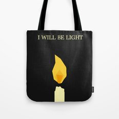I will be light Tote Bag