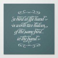 Proverbs: A Bird In The … Canvas Print