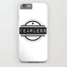 #Fearless iPhone 6s Slim Case
