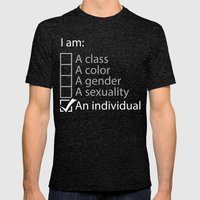I am an individual. Mens Fitted Tee Tri-Black SMALL