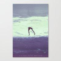 IT'S ALWAYS BETTER UNDER… Canvas Print