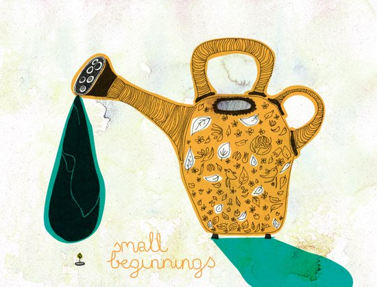 Don't forget the small beginnings Art Print
