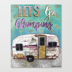 Lets Go Glamping Canvas Print