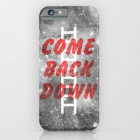 Come Back Down. iPhone 6 Slim Case