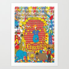 Welcome to the Circus Art Print