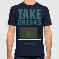 Take breaks. A PSA for stressed creatives. Mens Fitted Tee Navy SMALL