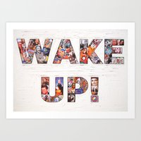 WAKE UP! Art Print