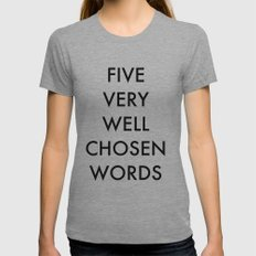 five very well chosen words Womens Fitted Tee Athletic Grey SMALL