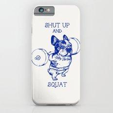 Frenchie Squat iPhone 6 Slim Case