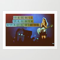 How You Made Them Feel Art Print